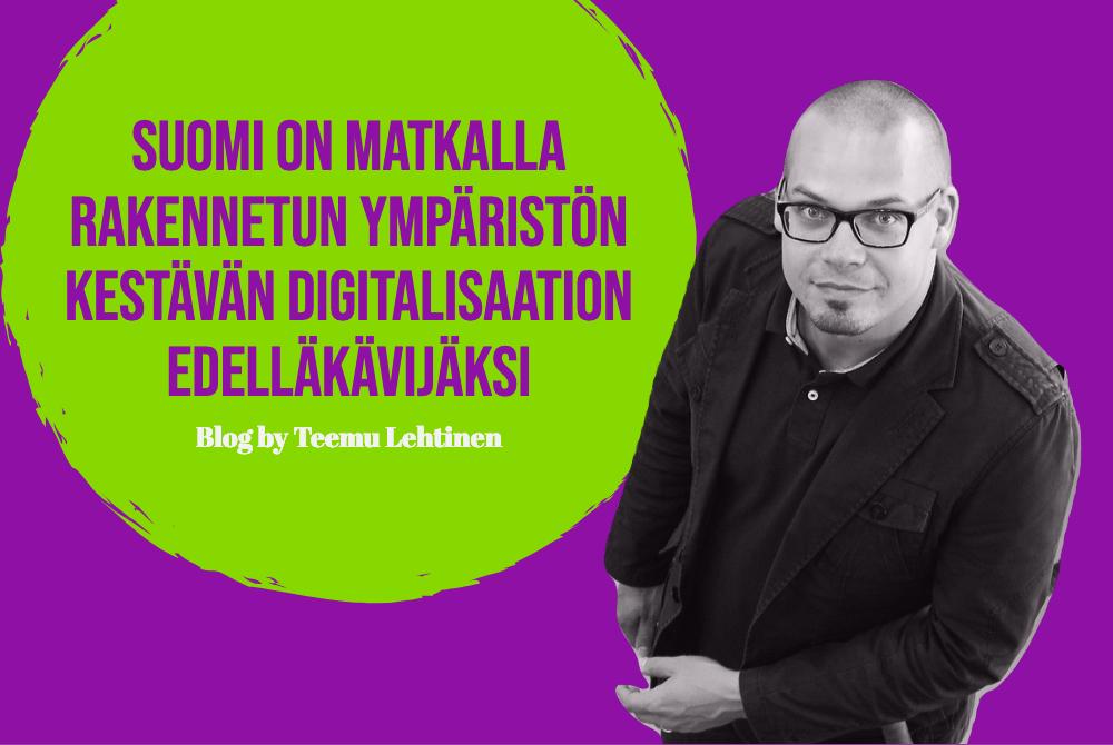 Suomi on matkalla rakennetun ympäristön kestävän digitalisaation edelläkävijäksi