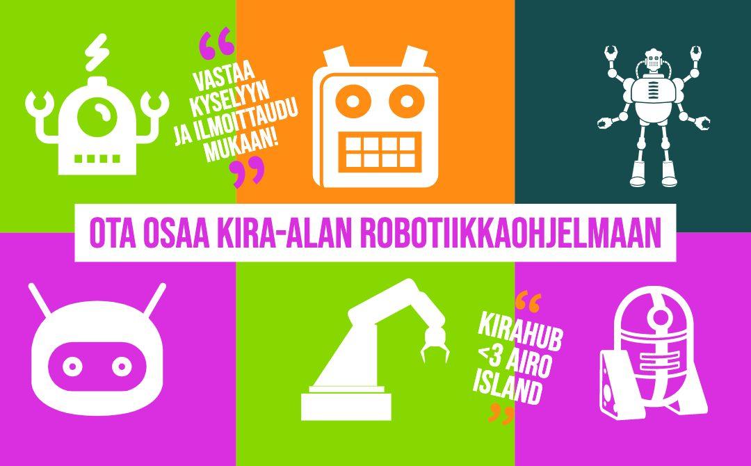 Vastaa kyselyyn ja osallistu KIRA-alan robotiikkaohjelmaan!