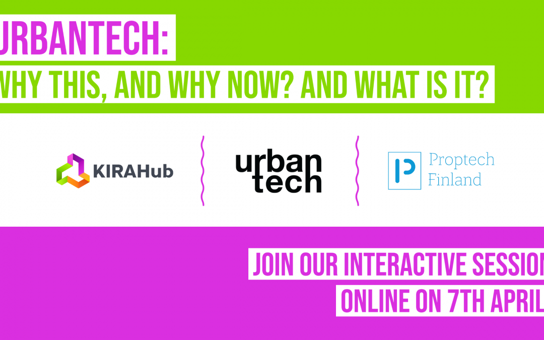 KIRAHub + Urbantech + PropTech Finland