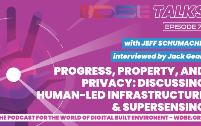 WDBE-talks: Progress, Property, and Privacy: Discussing Human-Led Infrastructure and Supersensing