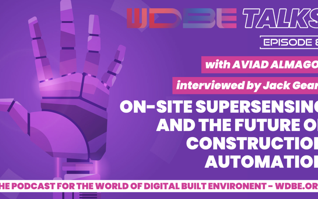 WDBE-talks: On-Site Supersensing and the Future of Construction Automation